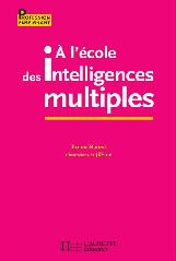 Couv_A_lecole_des_intell_multiples-Hourst_BABA_2014