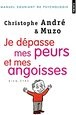 Couv Depasse peur angoisse CAndre 2b7f9